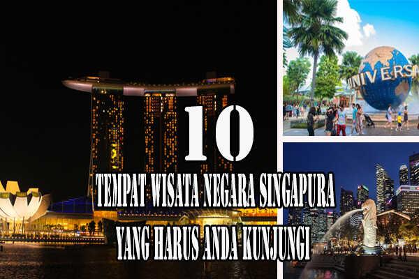 10 kunjungan wisata Singapura